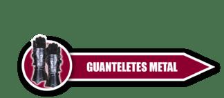 Guanteletes Metal
