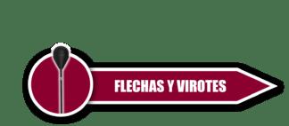 Flechas y Virotes